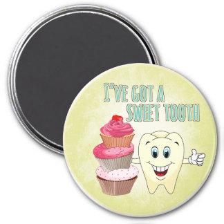 I've Got a Sweet Tooth 3 Inch Round Magnet