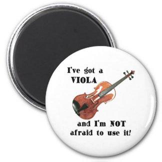 I've Got a Viola Refrigerator Magnet