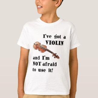 I've Got a Violin T-Shirt
