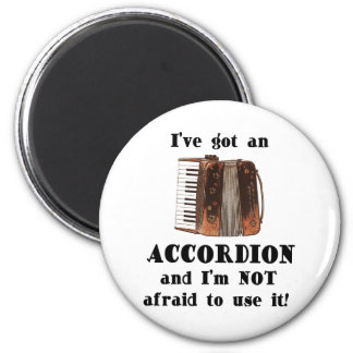 I've Got an Accordion Magnet