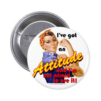 I've Got an Attitude 2 Inch Round Button