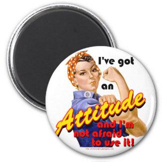 I've Got an Attitude 2 Inch Round Magnet
