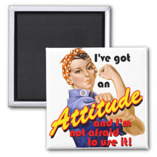 I've Got an Attitude 2 Inch Square Magnet