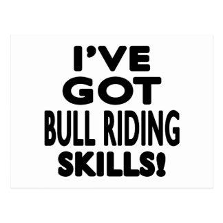 I've Got Bull Riding Skills Postcard
