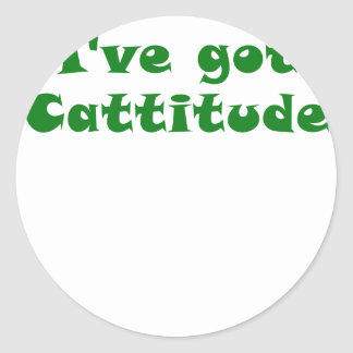 Ive Got Cattitude Round Stickers