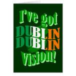 I've got Dublin vision Cards