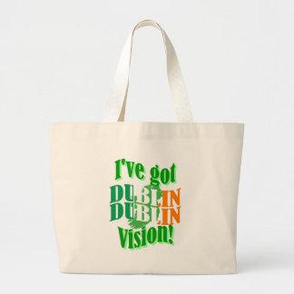 I've got Dublin vision Large Tote Bag