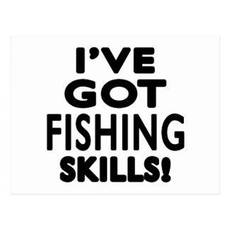 I've Got Fishing Skills Postcard