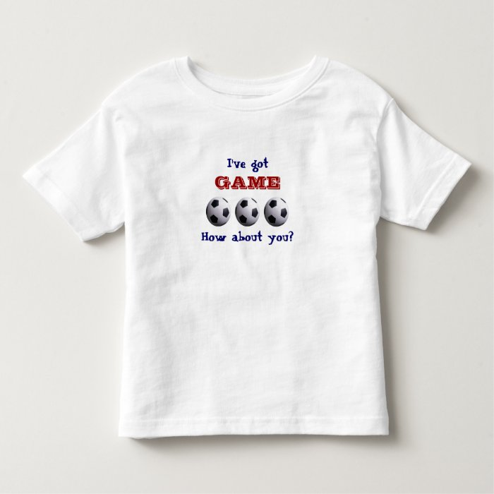 I've got game T-Shirt