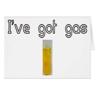 I've got gas greeting card