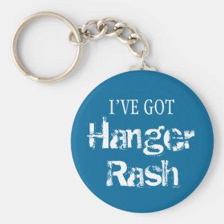 I've Got HANGER RASH Basic Round Button Keychain