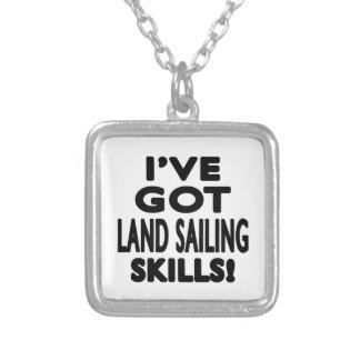 I've Got Land Sailing Skills Necklaces
