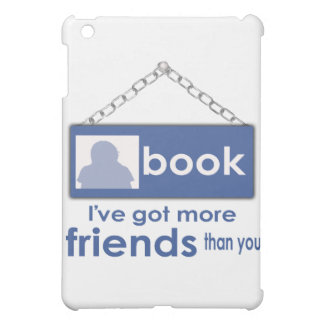 I've Got More Friends Than You  F_Bk Ipad Case