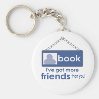 I've Got More Friends Than You Face Book   Keychai Keychain