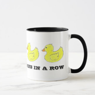 I've Got My Ducks in a Row Rubber Duck Duckies Mug
