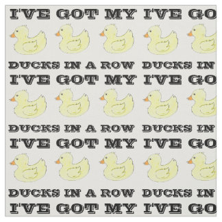 I've Got My Ducks in a Row Rubber Duckies Fabric
