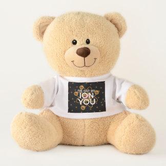 I'VE GOT MY ION YOU TEDDY BEAR