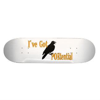 I've Got POEtential Skate Board Decks