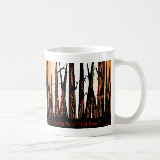I've Got Re-Pin it Fever Coffee Cup by: da'vy Coffee Mugs
