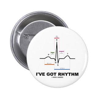 I've Got Rhythm (ECG - EKG Heart Beat) Pinback Button