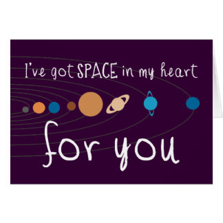 I've Got Space in my Heart for You Card