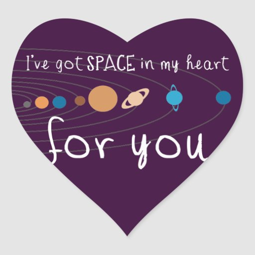 I've Got Space in my Heart for You Heart Sticker