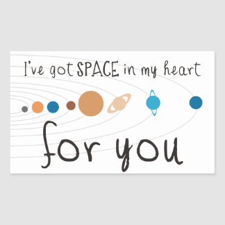 I've Got Space in my Heart for You Rectangular Sticker