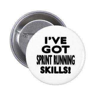I've Got Sprint Running Skills Pin