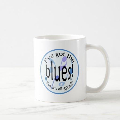 Ive Got the Blues Classic White Coffee Mug