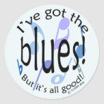 Ive Got the Blues Round Stickers