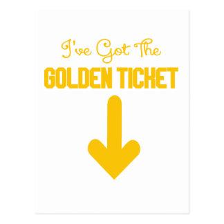 IVE GOT THE GOLDEN TICKET.png Postcard