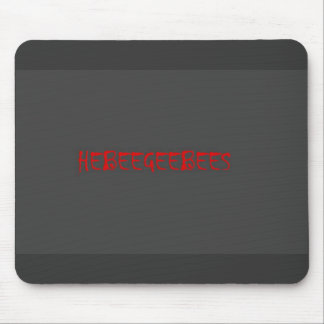 IVE GOT THE HEEBEEGEEBEES Mouse Pad by:da'vy