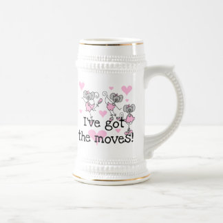 I've Got the Moves Ballerina T-shirts and Gifts Beer Stein