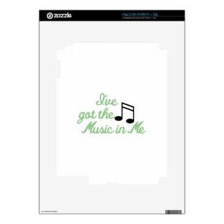 Ive Got the Music In Me iPad 2 Decals
