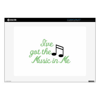 """Ive Got the Music In Me Skin For 15"""" Laptop"""