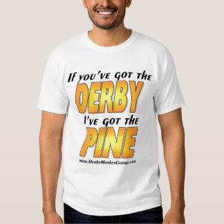 I've Got the Pine Tee Shirt