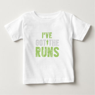 Ive Got The Runs Funny Gift For Any Runner Baby T-Shirt