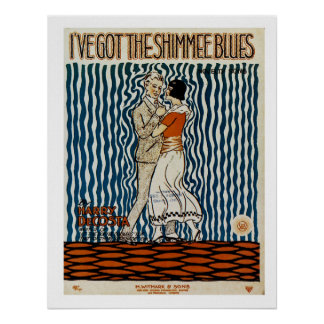 I've Got The Shimmie Blues Poster