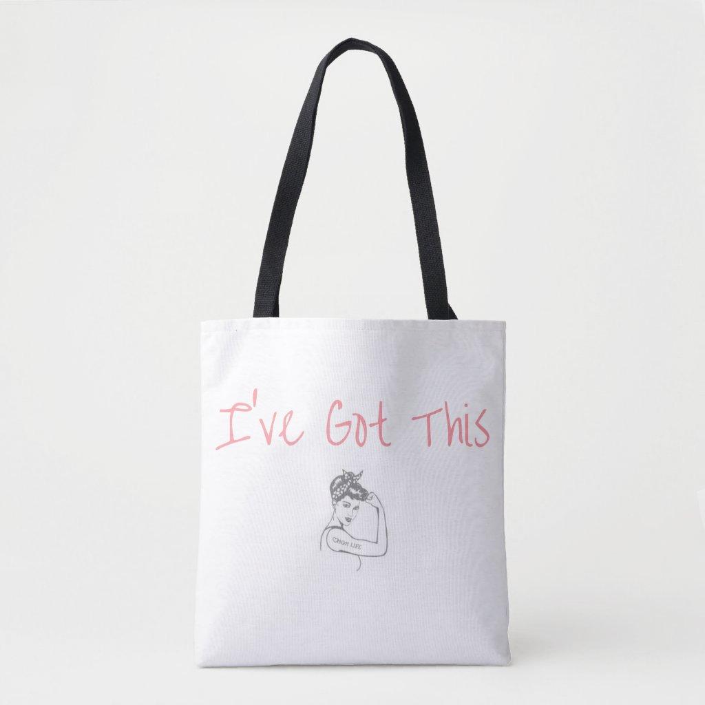 I've Got This Tote Bag