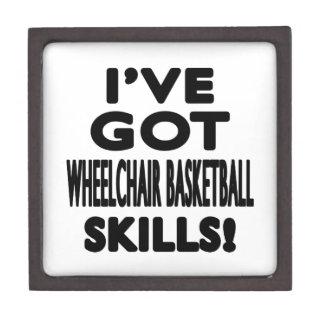 I've Got Wheelchair Basketball Skills Premium Keepsake Boxes