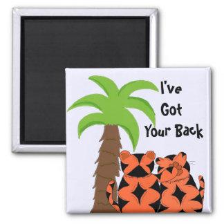 I've Got Your Back Magnets
