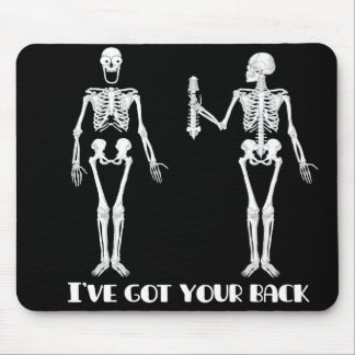 I've Got Your Back - Skeletons Mouse Pad