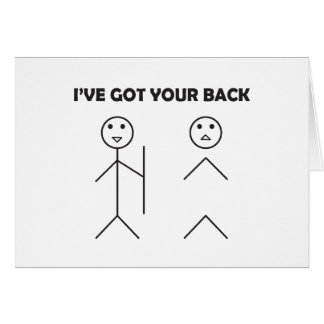 I've got your back - Stick figure Card