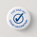 """I've Had My COVID Vaccination Pin<br><div class=""""desc"""">Inform others when you have been vaccinated by buying and wearing this pin wherever you go. Based on what we know about vaccines for other diseases, experts believe that getting a COVID-19 vaccine may help keep you from getting seriously ill even if you do get COVID-19. Additionally, getting vaccinated yourself...</div>"""