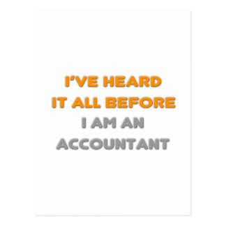 I've Heard It All Before .. Accountant Postcard