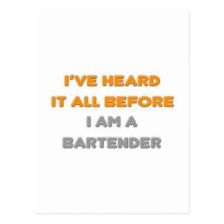 I've Heard It All Before .. Bartender Postcard