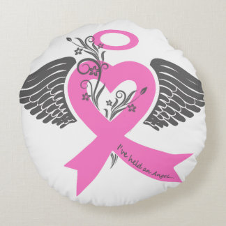 I've Held an Angel (Breast Cancer) Round Pillow