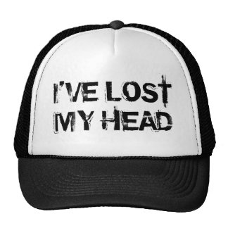 I've Lost My Head Funny Hat