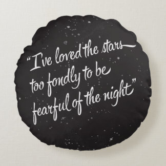 I've Loved The Stars Round Pillow
