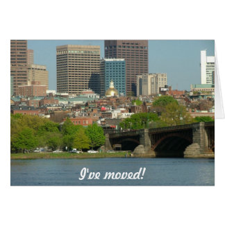 I've moved - to Boston Card
